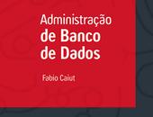 Ebook Gratuito Administração de Banco de Dados PostgreSQL