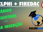 Como enviar vários registros com uma inserção SQL - Delphi + FireDA...