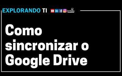 Como sincronizar o Google Drive no Linux