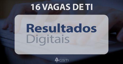 16 Vagas de TI na Resultados Digitais