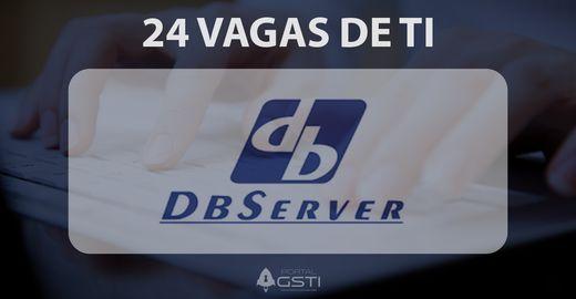 24 Vagas de TI | DBServer