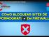Como bloquear sites de pornografia sem Firewall
