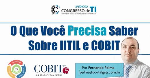 ITIL e COBIT: O que você precisa saber
