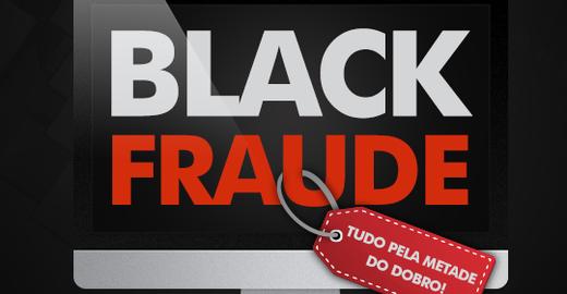 Tenha cuidado com as fraudes na Black Friday
