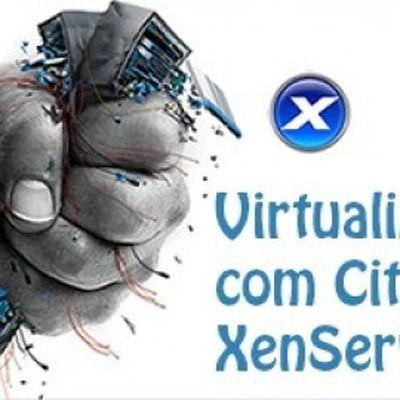 Curso Virtualizando com Citrix XenServer