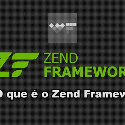 Curso Gratuito Zend Framework - Welsiton Ferreira