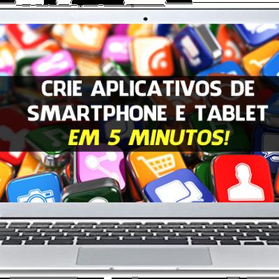 Crie, desenvolva e venda aplicativos mobile em 5 minutos