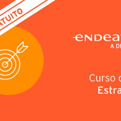 Curso Gratuito Como Construir a Empresa Certa para os Clientes Certos | Endeavor