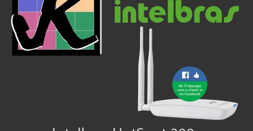 IntelBras HotSpot 300, Passo a passo.