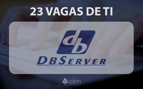 23 Vagas de TI | DBServer