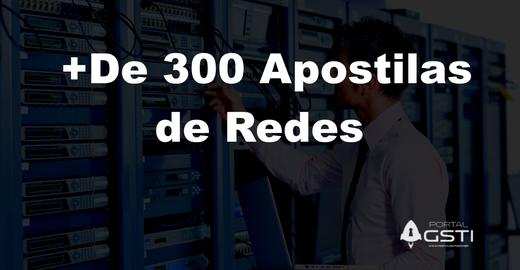 + de 300 Apostilas de Redes de Computadores Disponíveis para Download