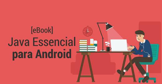 [eBook] Java Essencial para Android