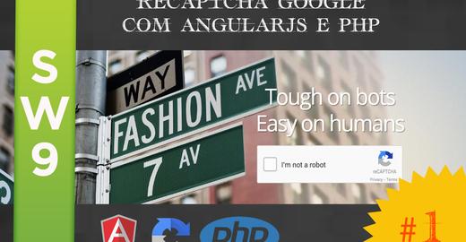 reCaptcha do Google - passo a passo com AngularJS e PHP - Aula 1 (FrontEnd) | SW9