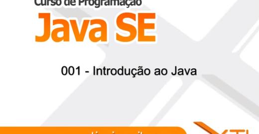 Curso Gratuito Java pela XTI