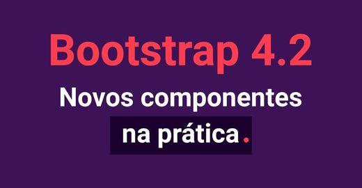 Bootstrap 4: Toast, Spinner e muito mais (na prática)