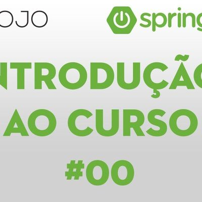 Curso Gratuito Spring Boot Essentials
