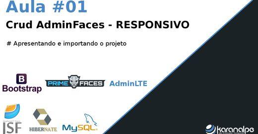 Minicurso de Crud AdminFaces - RESPONSIVO
