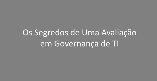 Avaliação em Governança de TI: PPT