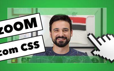 Efeito de zoom com mouse sobre a imagem só com CSS