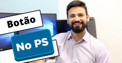 Como criar botão no Photoshop em menos de 2 minutos